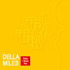 Della Miles - Baby I Want You